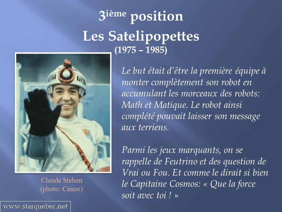 Les Satelipopettes (1975 – 1985) 3 ième position Le but était dêtre la première équipe à monter complètement son robot en accumulant les morceaux des robots: Math et Matique.