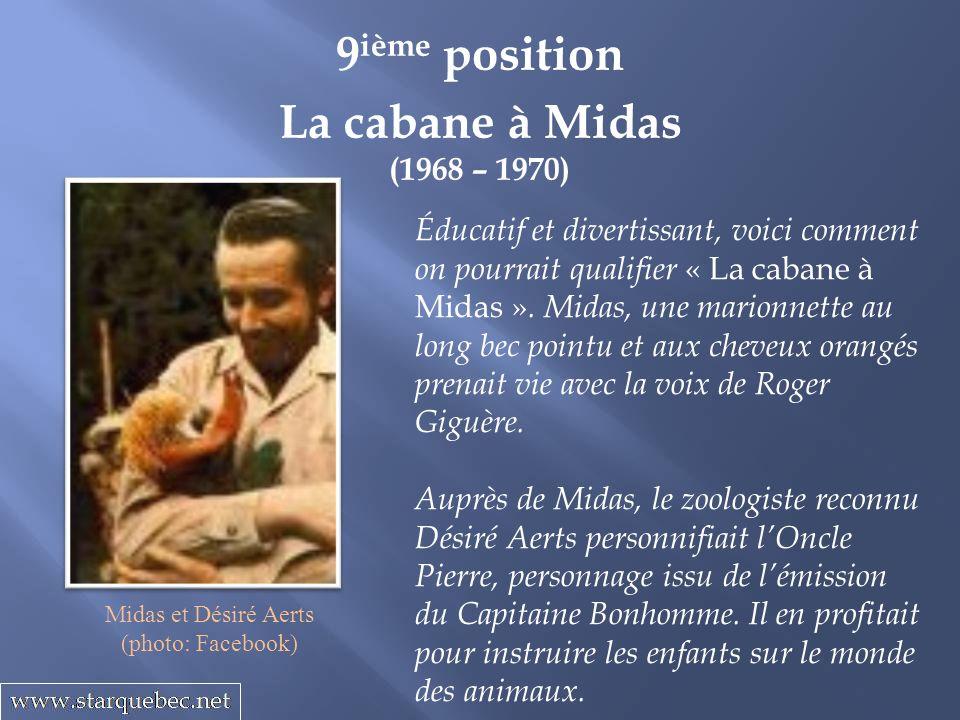 La cabane à Midas (1968 – 1970) 9 ième position Éducatif et divertissant, voici comment on pourrait qualifier « La cabane à Midas ».