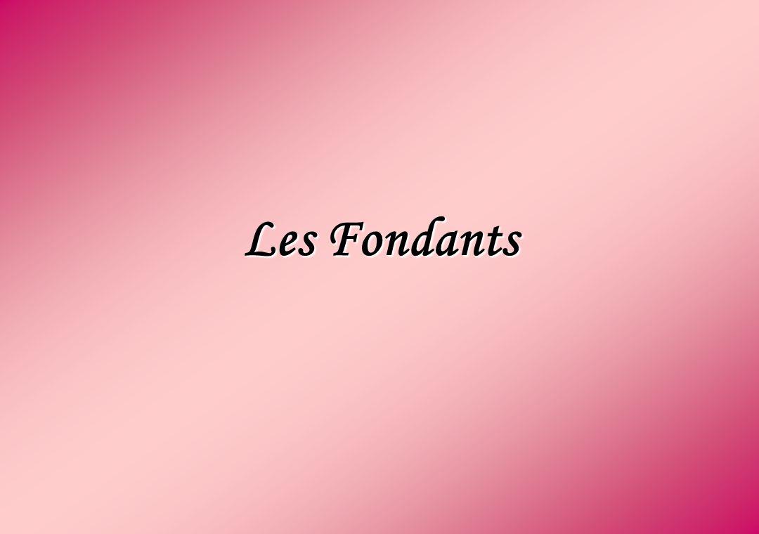 Les Fondants