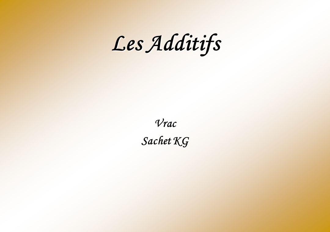 Les Additifs Vrac Sachet KG