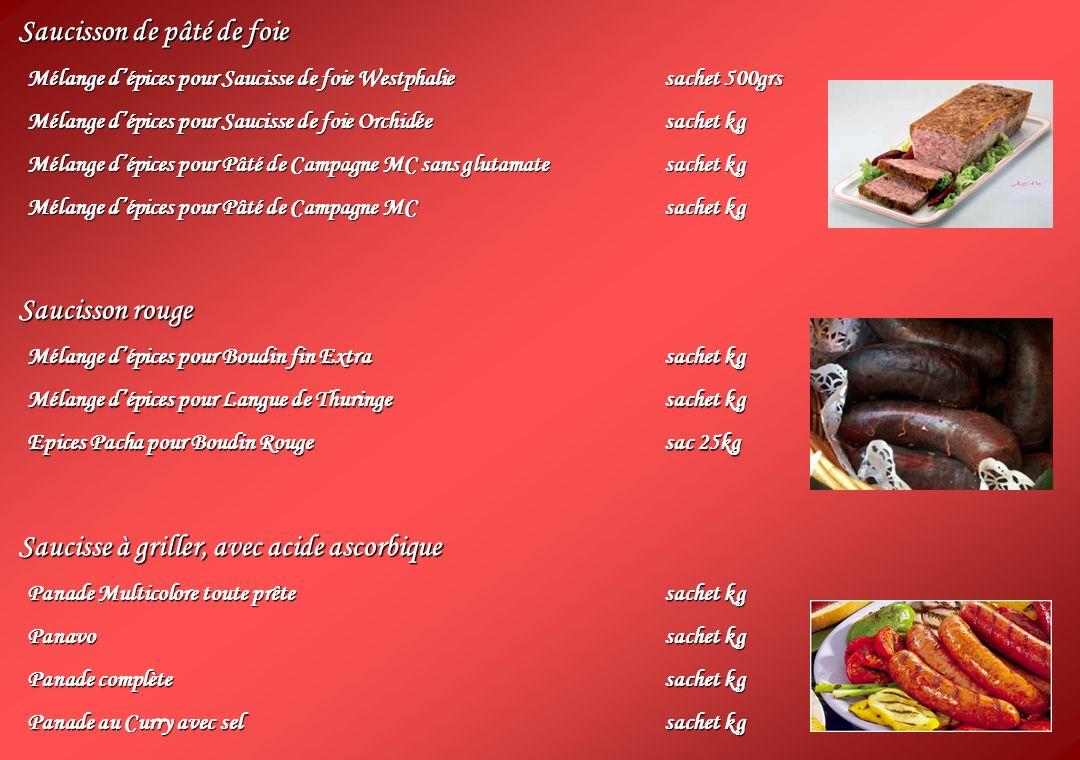 Saucisson de pâté de foie Mélange dépices pour Saucisse de foie Westphaliesachet 500grs Mélange dépices pour Saucisse de foie Orchidéesachet kg Mélang