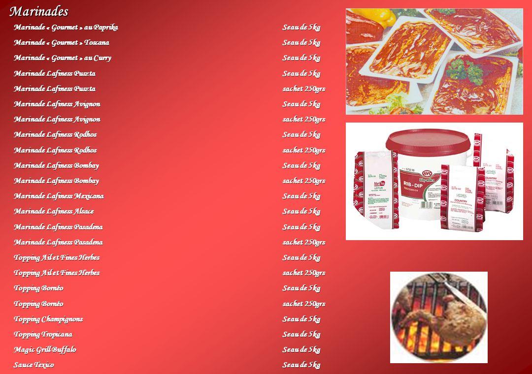Marinades Marinade « Gourmet » au PaprikaSeau de 5kg Marinade « Gourmet » ToscanaSeau de 5kg Marinade « Gourmet » au CurrySeau de 5kg Marinade Lafines