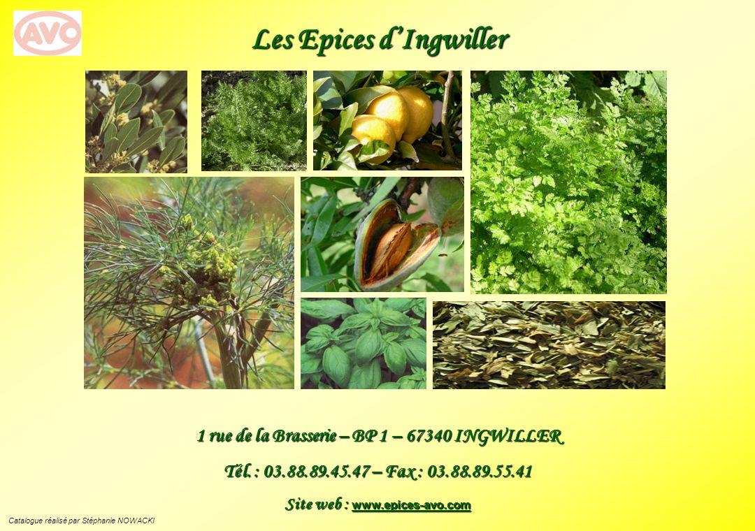Les Epices dIngwiller 1 rue de la Brasserie – BP 1 – 67340 INGWILLER Tél.