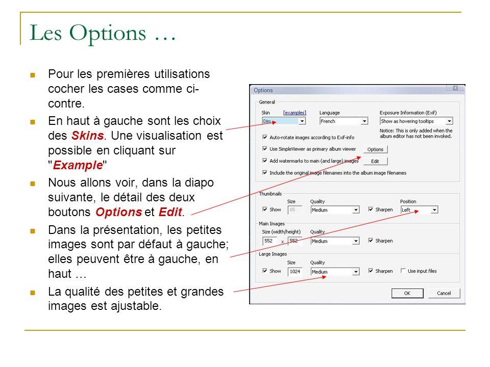 Options par le bouton Edit En cliquant sur Edit la fenêtre ci-contre s ouvre.
