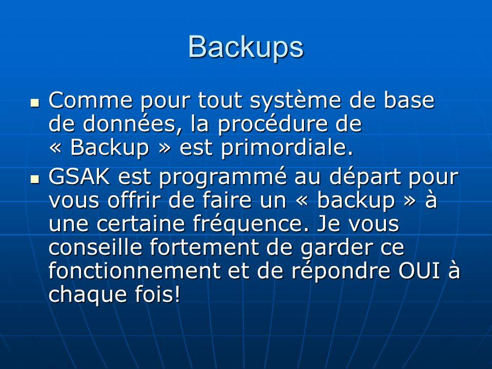 Backups Comme pour tout système de base de données, la procédure de « Backup » est primordiale. Comme pour tout système de base de données, la procédu