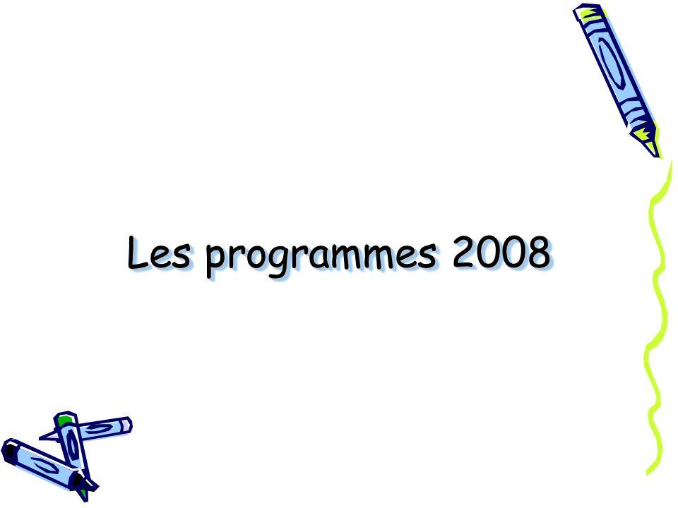 Les programmes 2008
