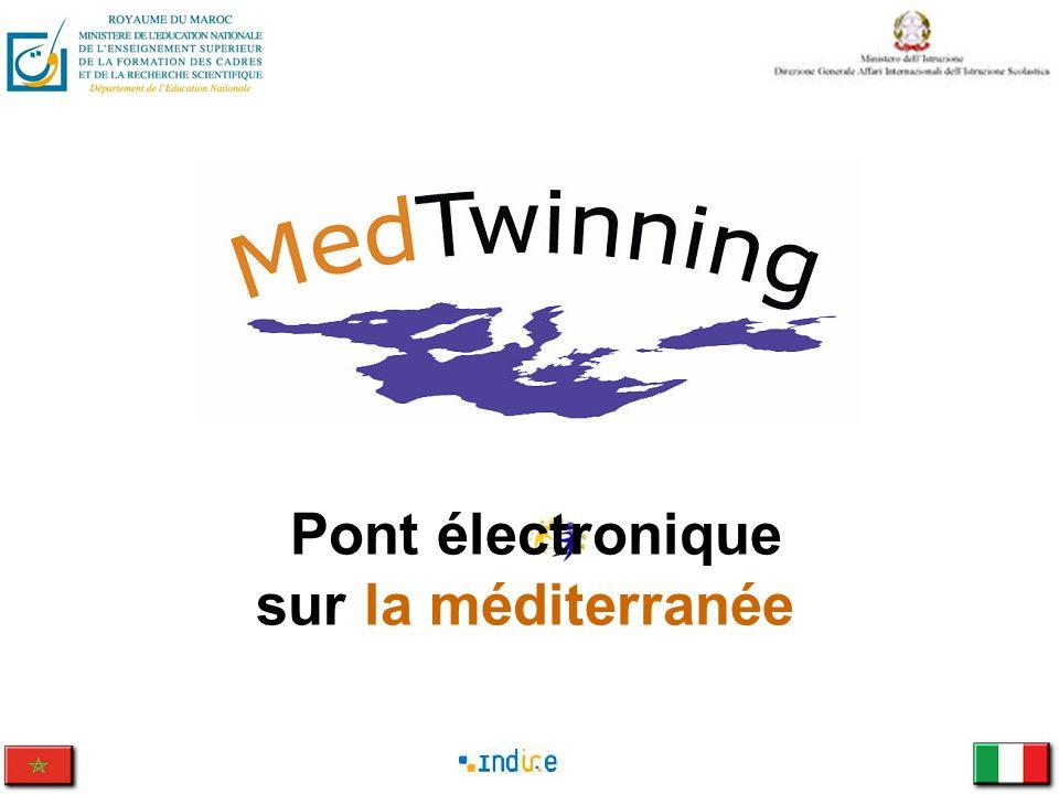 Le projet MedTwinning « Pont électronique sur la méditerranée » vise à développer laction ETwinning (jumelage électronique) et létendre aux écoles du Maroc.