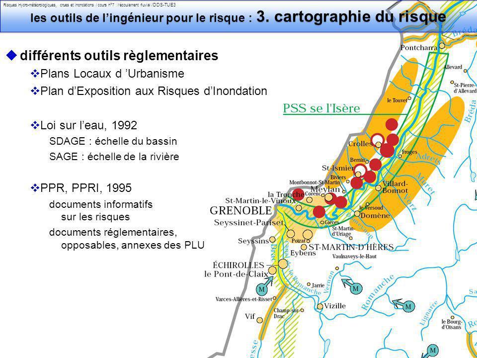 Philippe Belleudy - 03-2011 Risques Hydro-météorologiques, crues et inondations / cours n°7 : lécoulement fluvial /DDS-TUE364/ 23 les outils de lingénieur pour le risque : 3.