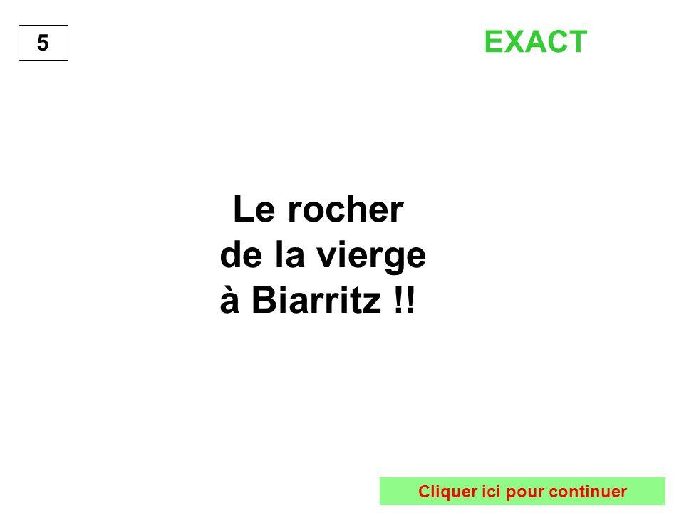 Le rocher de la vierge à Biarritz !! 5 EXACT Cliquer ici pour continuer