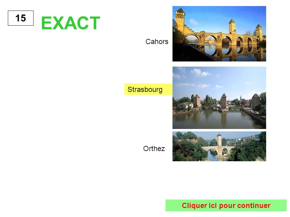 15 EXACT Cliquer ici pour continuer Cahors Strasbourg Orthez