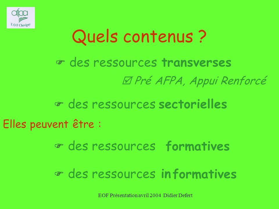 EOF Présentation avril 2004 Didier Defert Quels contenus .