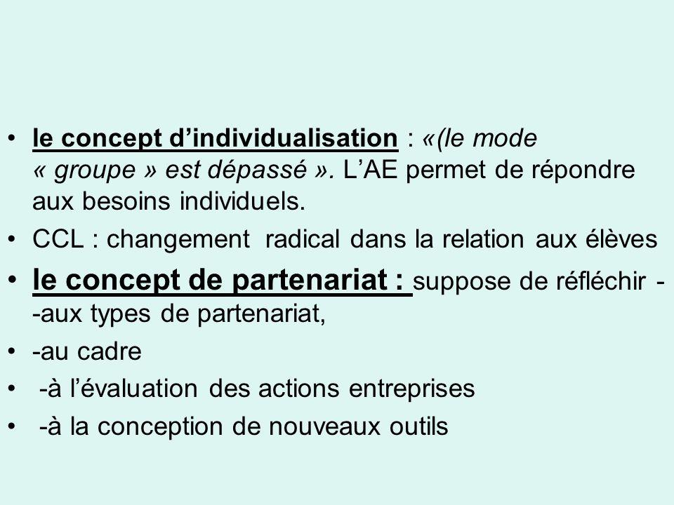 le concept dindividualisation : «(le mode « groupe » est dépassé ».