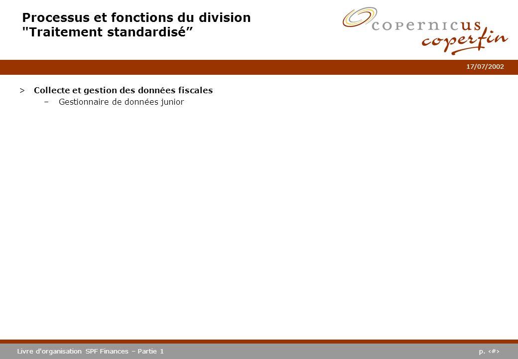 p. #Livre d'organisation SPF Finances – Partie 1 17/07/2002 Processus et fonctions du division
