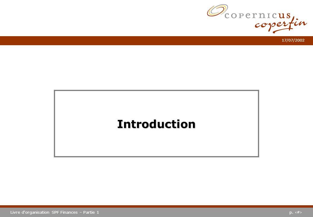 p. #Livre d organisation SPF Finances – Partie 1 17/07/2002 Aperçu de l organisation