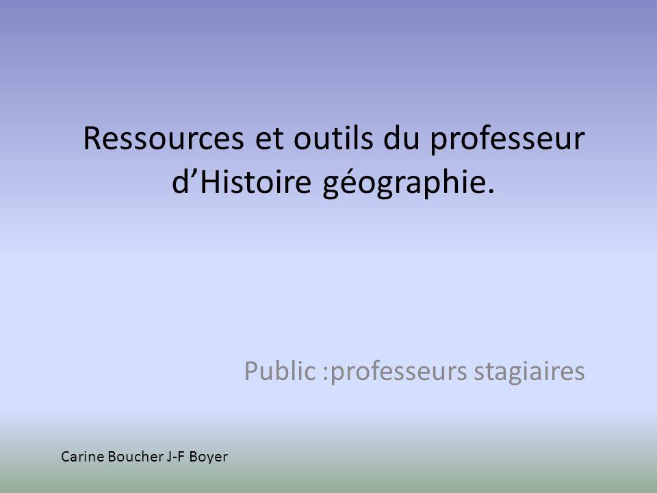 Ressources et outils du professeur dHistoire géographie.