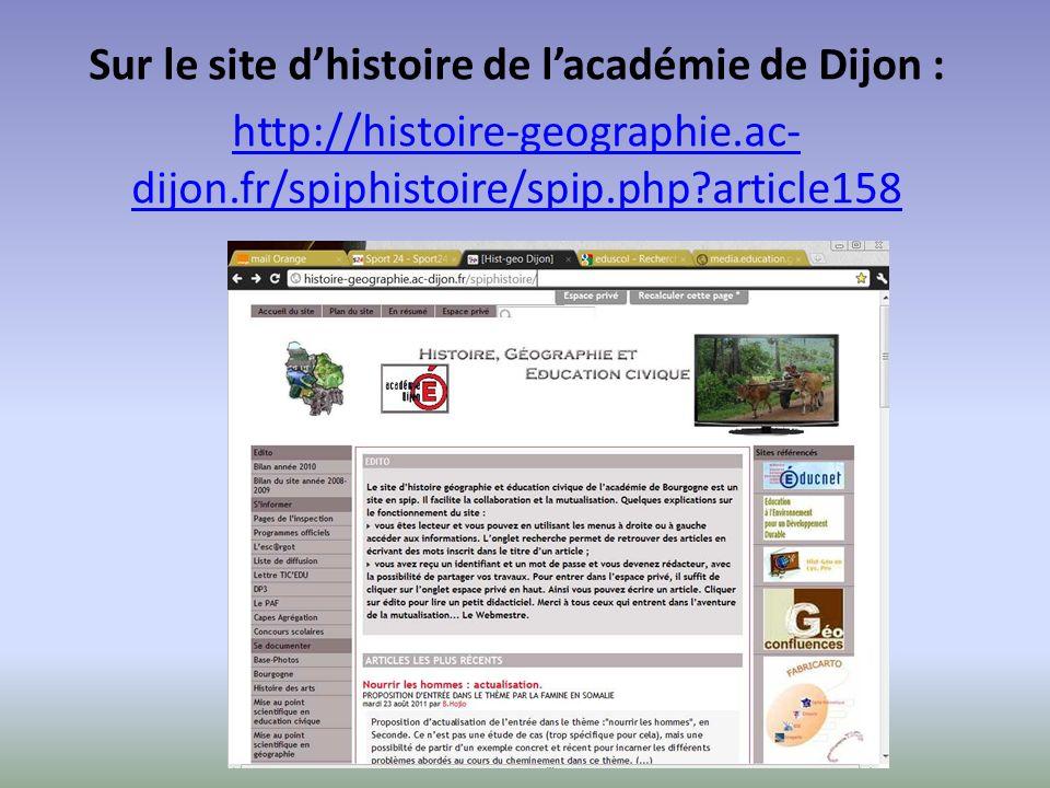Sur le site dhistoire de lacadémie de Dijon : http://histoire-geographie.ac- dijon.fr/spiphistoire/spip.php?article158
