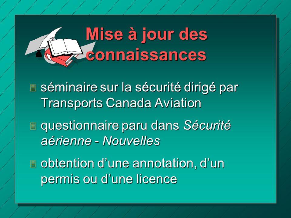 3 séminaire sur la sécurité dirigé par Transports Canada Aviation 3 questionnaire paru dans Sécurité aérienne - Nouvelles 3 obtention dune annotation,