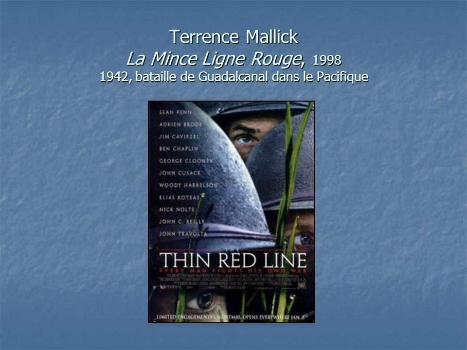 Terrence Mallick La Mince Ligne Rouge, 1998 1942, bataille de Guadalcanal dans le Pacifique