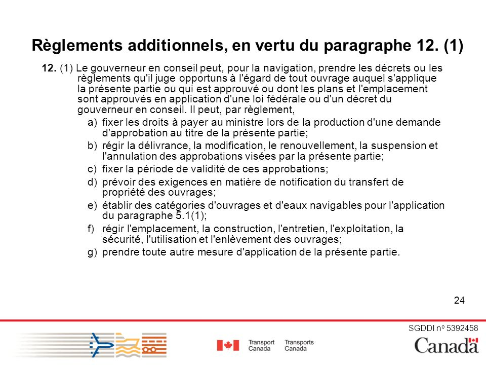 SGDDI n o 5392458 24 Règlements additionnels, en vertu du paragraphe 12.