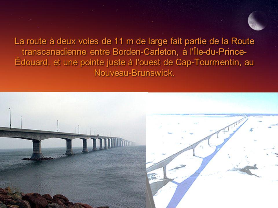 La route à deux voies de 11 m de large fait partie de la Route transcanadienne entre Borden-Carleton, à l'Île-du-Prince- Édouard, et une pointe juste