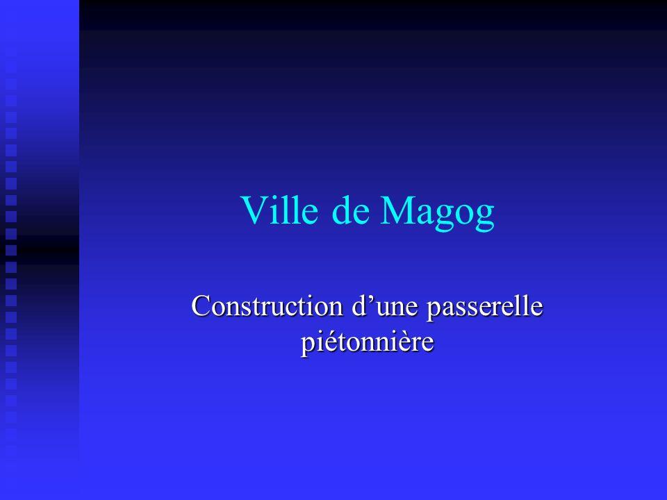 Ville de Magog Construction dune passerelle piétonnière