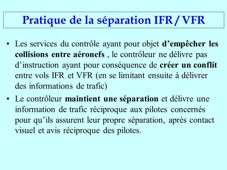 Les services du contrôle ayant pour objet dempêcher les collisions entre aéronefs, le contrôleur ne délivre pas dinstruction ayant pour conséquence de