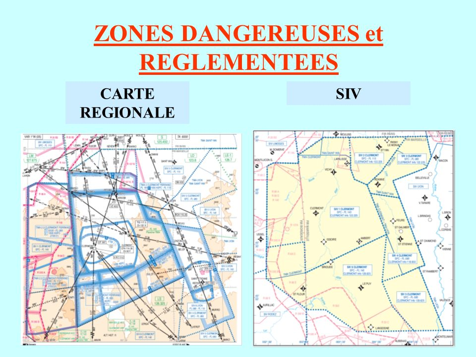 CARTE REGIONALE ZONES DANGEREUSES et REGLEMENTEES SIV