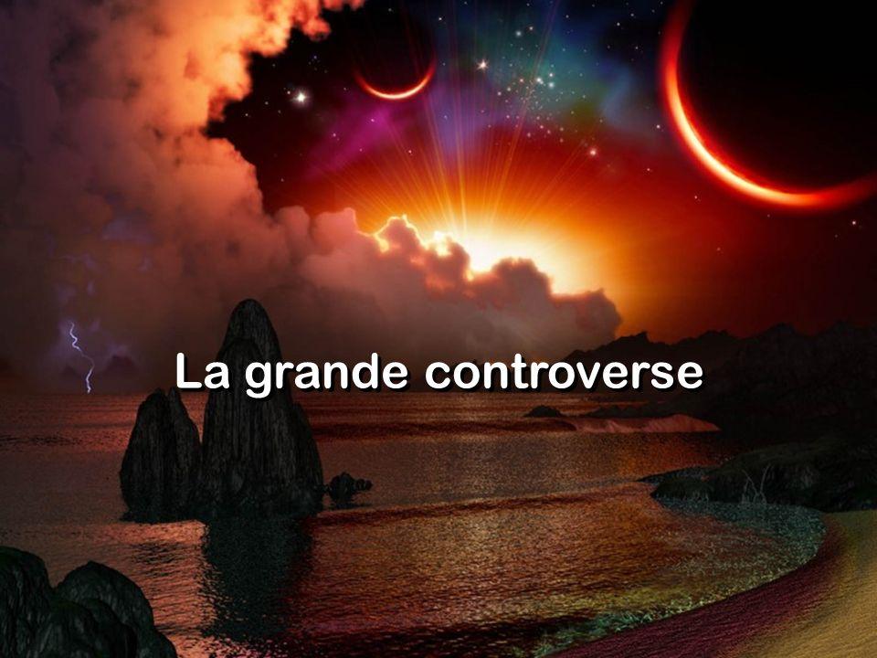 La grande controverse