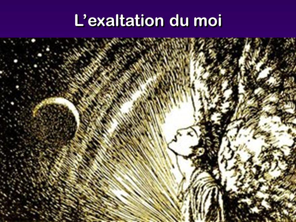 Lexaltation du moi