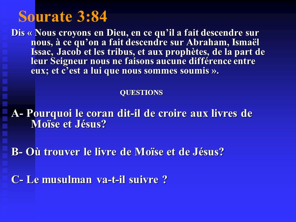Tout bon musulman doit obéir a la Bible. J JEAN 14:6 JE SUIS LE CHEMIN, LA VERITE ET LA VIE. NUL NARRIVE AU PERE, SIL NE PASSE PAR MOI.