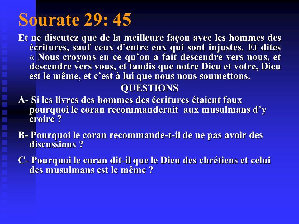 Sourate 4: 136 Ô les croyants soyez fermes en votre foi en Dieu, en son messager, au livre quil a fait descendre sur son messager, et au livre quil a