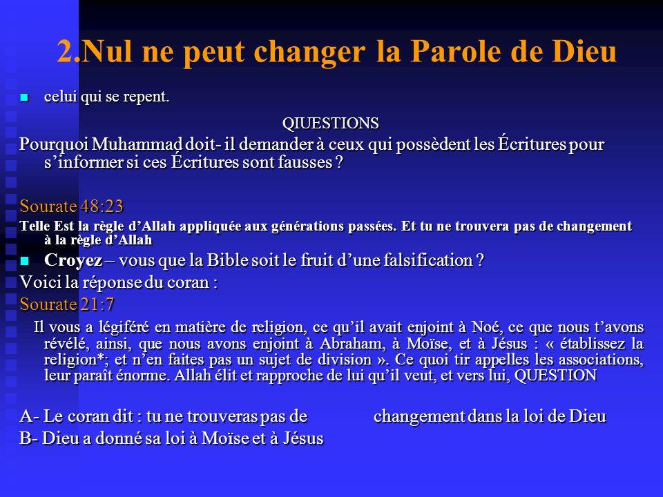 Sourates 4 : 163 Nous tavons fait une révélation comme nous firmes à Noé aux prophètes après lui. Et nous avons fait révélation à Abraham, à Ismaël, à