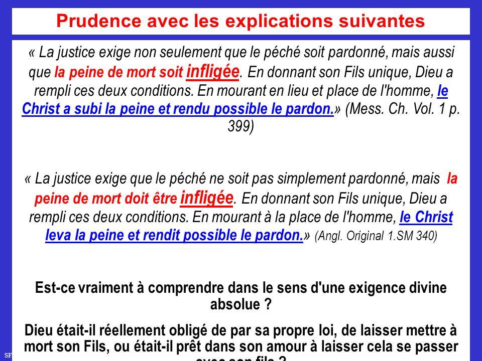 SFR749 www.hopeandmore.at « La justice exige non seulement que le péché soit pardonné, mais aussi que la peine de mort soit infligée.