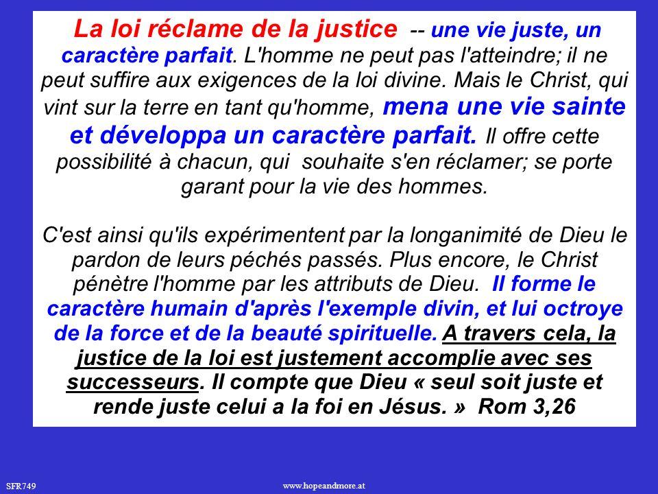 SFR749 www.hopeandmore.at La loi réclame de la justice -- une vie juste, un caractère parfait.