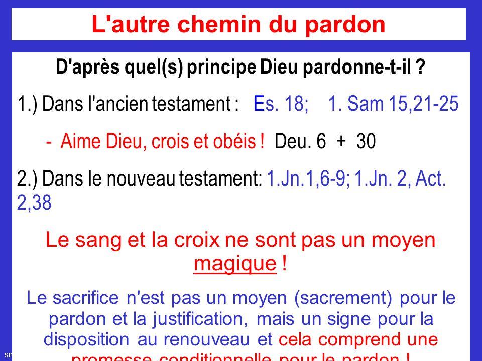 SFR749 www.hopeandmore.at D après quel(s) principe Dieu pardonne-t-il .