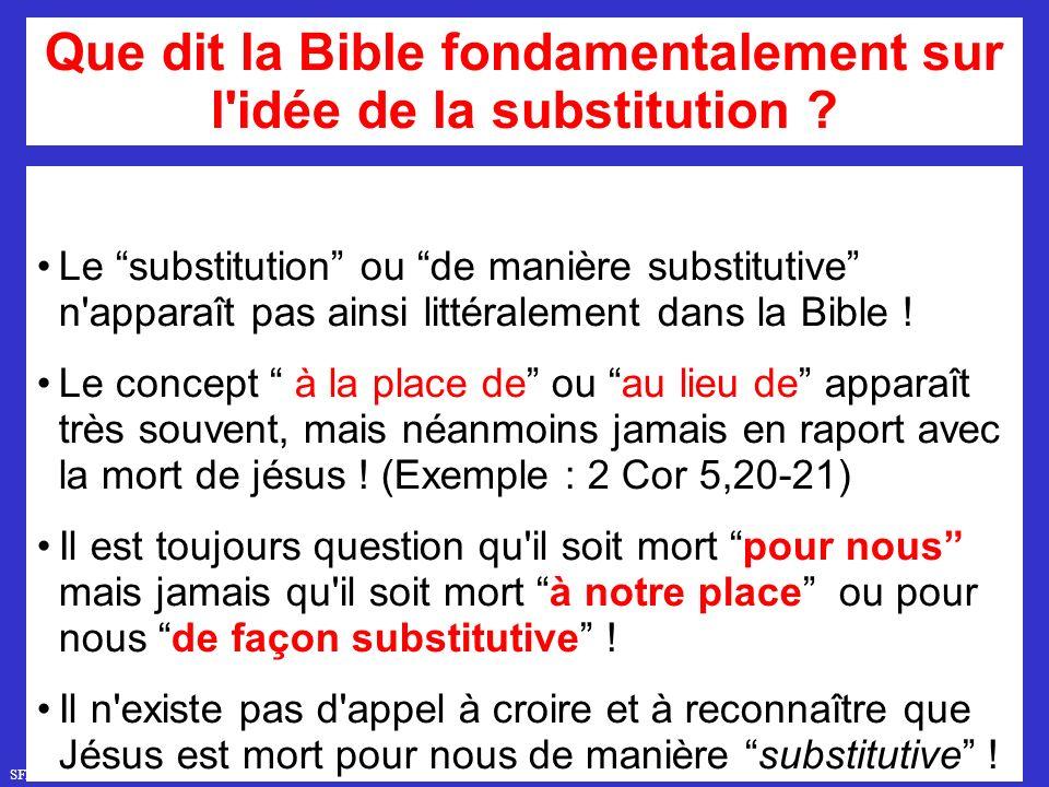SFR749 www.hopeandmore.at Le substitution ou de manière substitutive n apparaît pas ainsi littéralement dans la Bible .