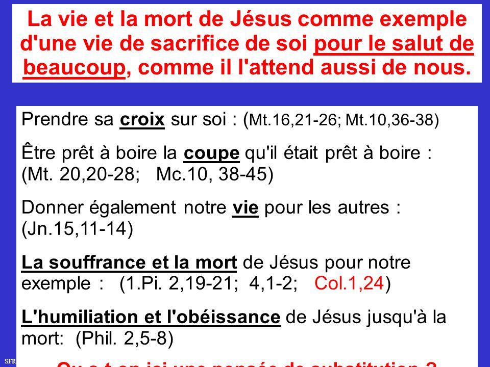 SFR749 www.hopeandmore.at La vie et la mort de Jésus comme exemple d une vie de sacrifice de soi pour le salut de beaucoup, comme il l attend aussi de nous.