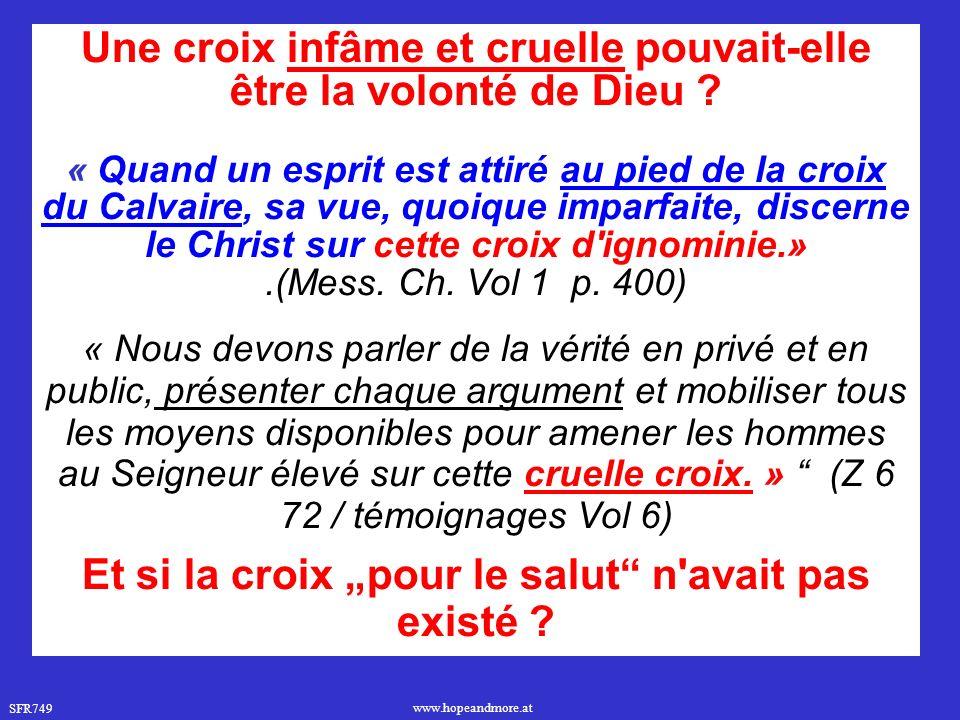SFR749 www.hopeandmore.at Une croix infâme et cruelle pouvait-elle être la volonté de Dieu .