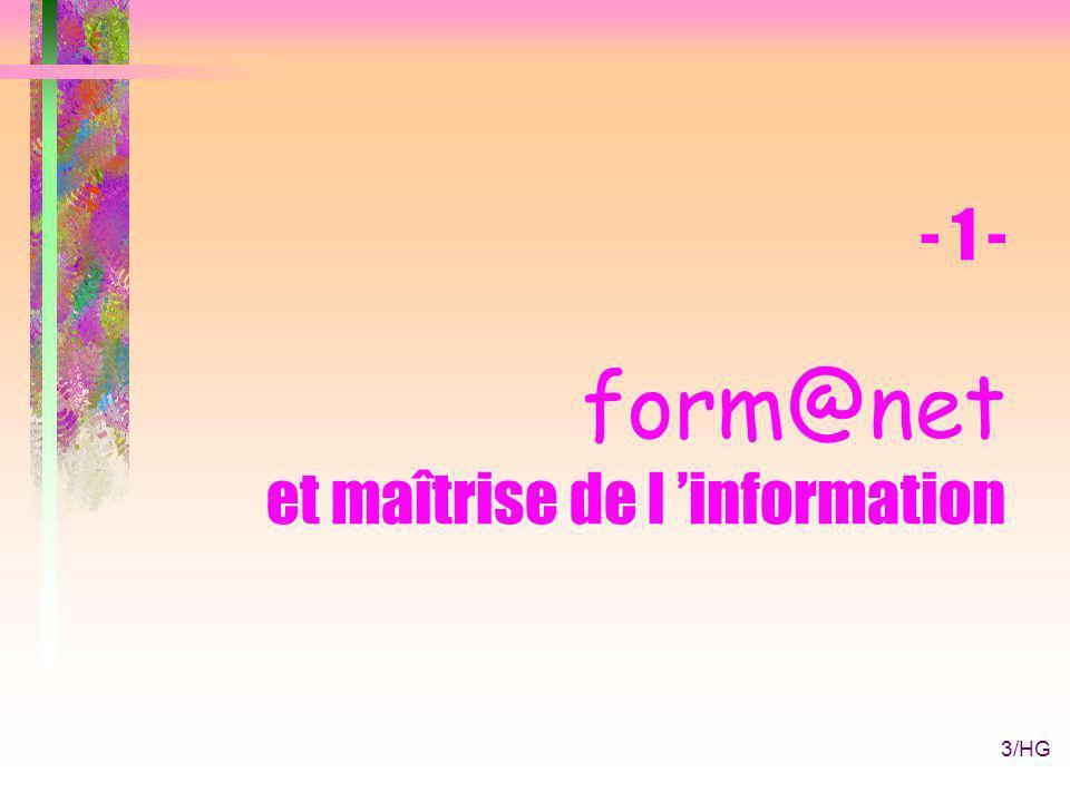 3/HG - 1 - form@net et maîtrise de l information