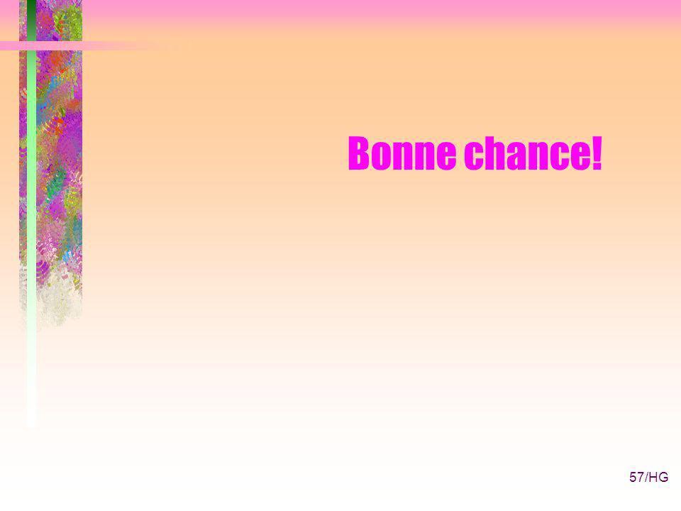 57/HG Bonne chance!