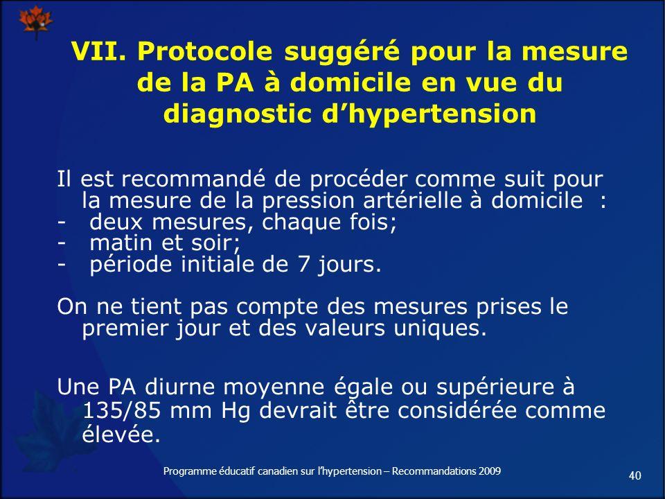40 Programme éducatif canadien sur lhypertension – Recommandations 2009 VII.