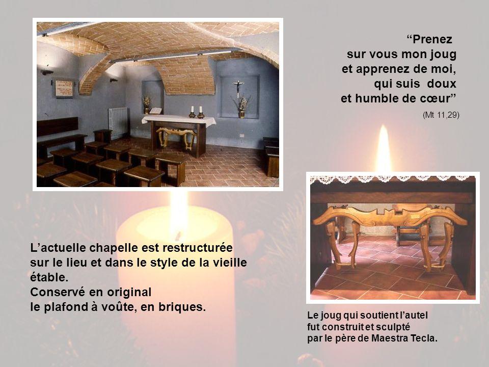 Lactuelle chapelle est restructurée sur le lieu et dans le style de la vieille étable.