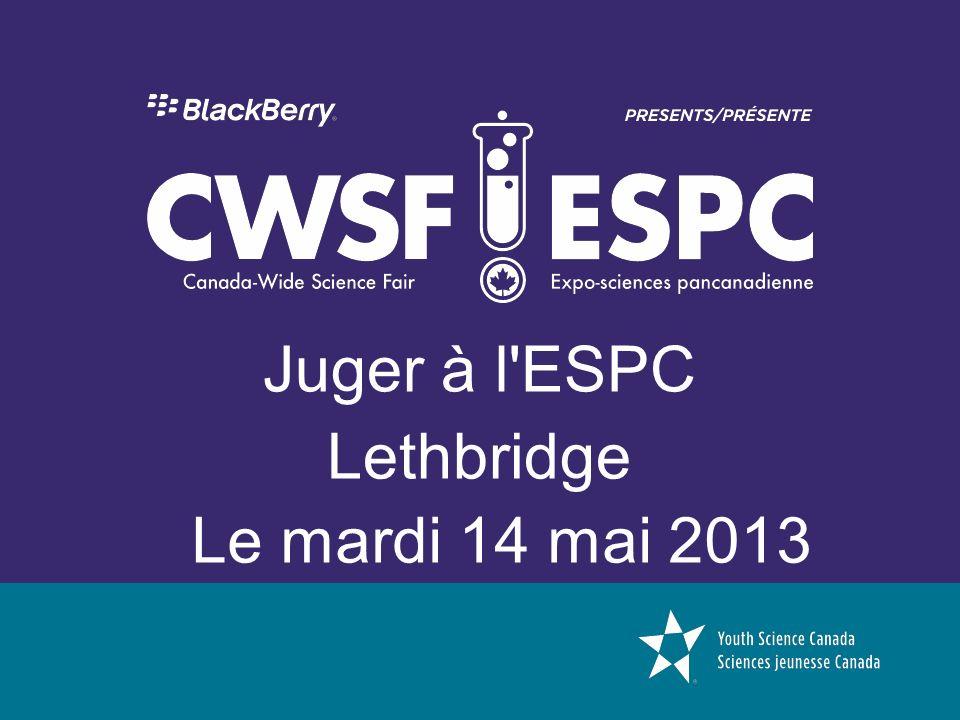Juger à l'ESPC Lethbridge Le mardi 14 mai 2013
