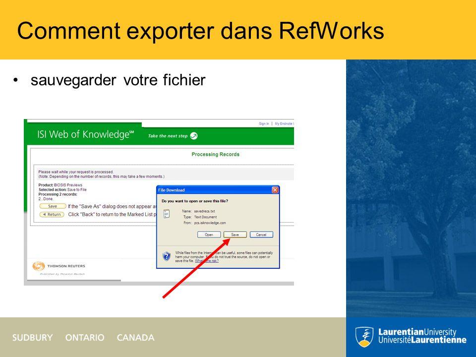 Comment exporter dans RefWorks sauvegarder votre fichier