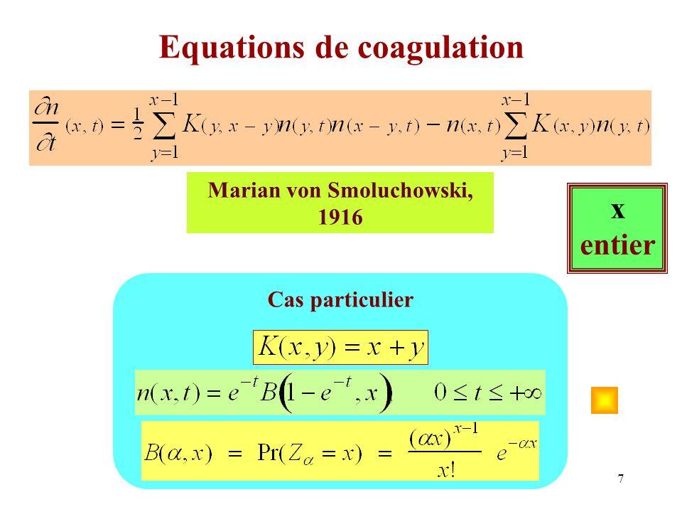 8 Processus de Marcus Lushnikov A chaque couple de particules (i,j), de tailles respectives x et y, on associe une variable aléatoire T i,j de loi donnée par: La première coalescence a lieu à l instant : et concerne le couple de particules (I,J) défini par Introduit par M&L pour approcher numériquement les solutions des équations de Smoluchowski Résultats de convergence par Jeon, Norris, Fournier, Deaconu, Tanré, Wagner, etc...