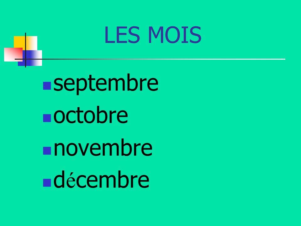 LES MOIS septembre octobre novembre d é cembre