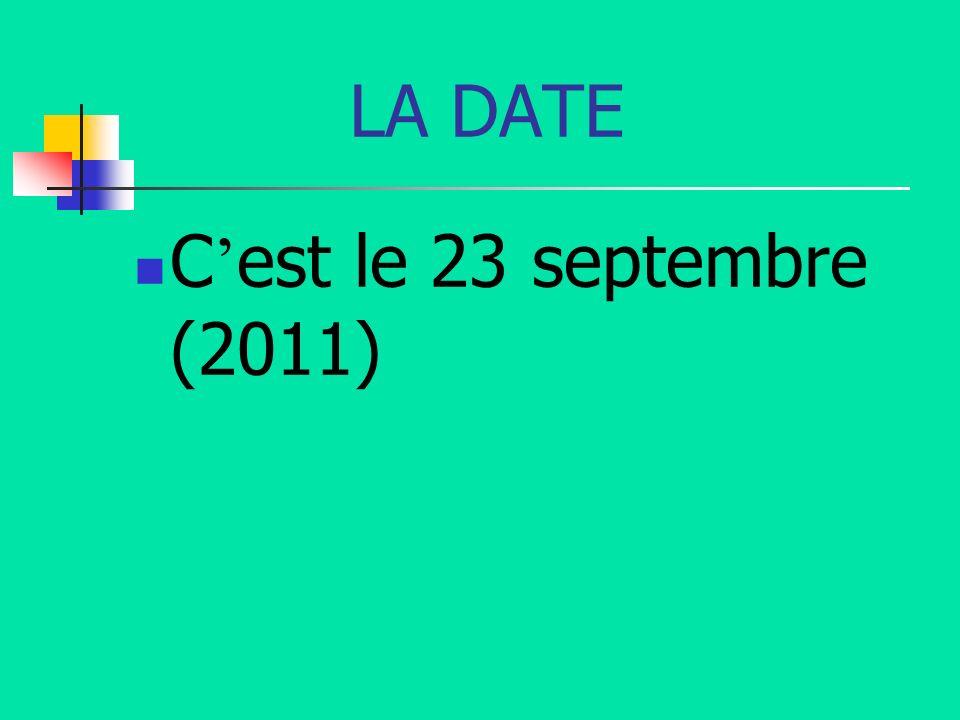 LA DATE C est le 23 septembre (2011)