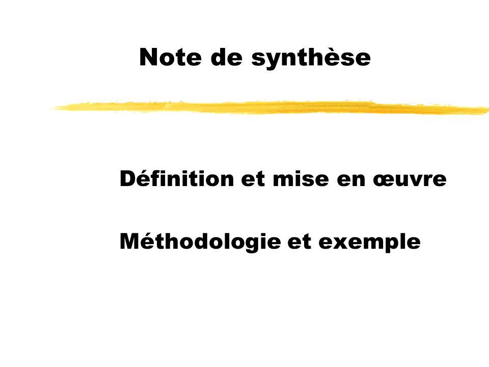 Note de synthèse Définition et mise en œuvre Méthodologie et exemple