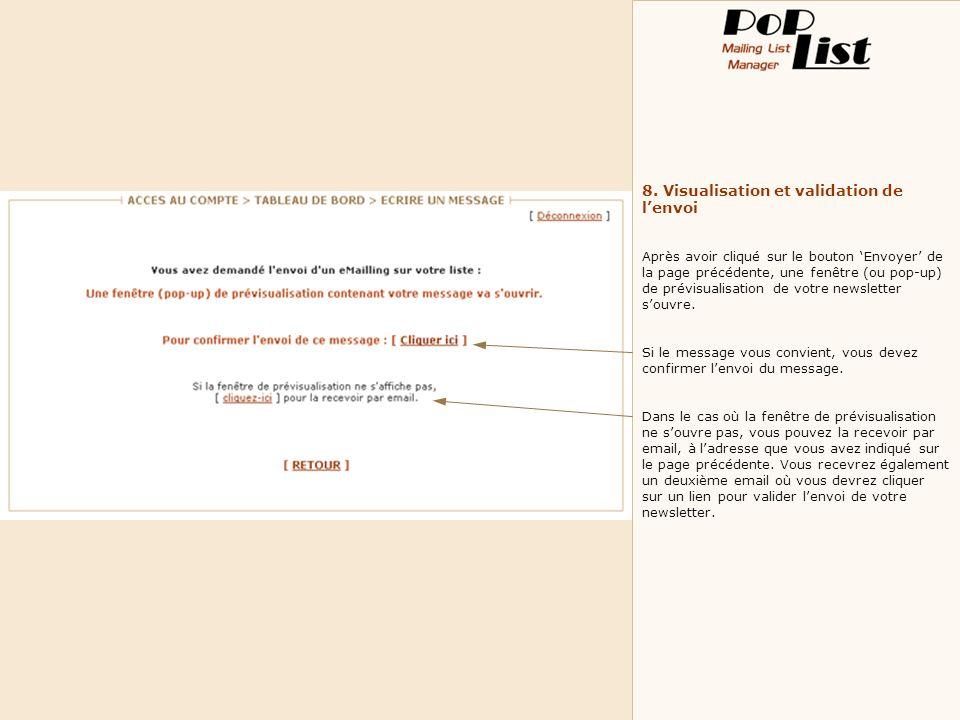 8. Visualisation et validation de lenvoi Après avoir cliqué sur le bouton Envoyer de la page précédente, une fenêtre (ou pop-up) de prévisualisation d
