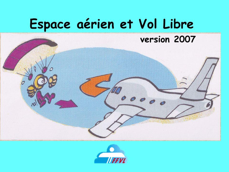 Espace aérien et Vol Libre version 2007